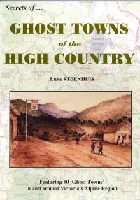 Ghost Towns of the High Country